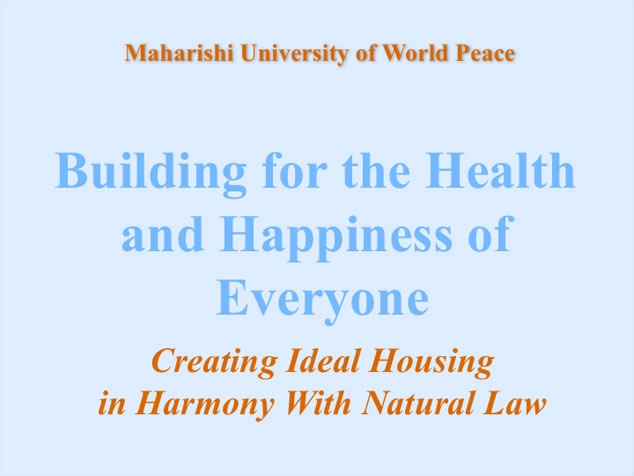 Vastu, building for health and happiness
