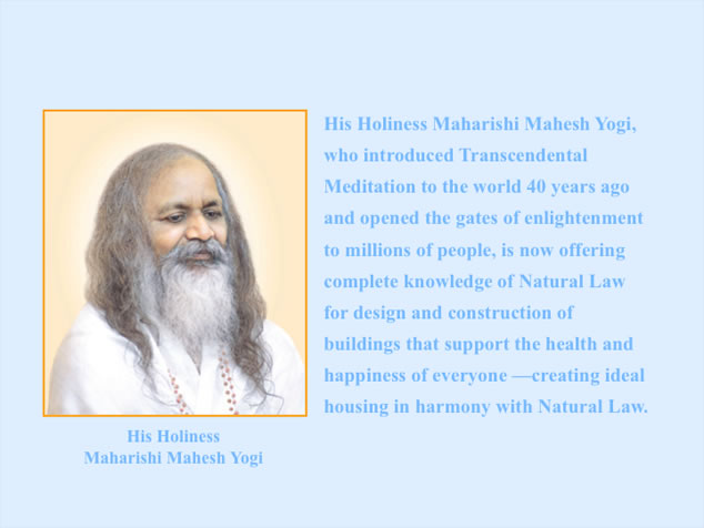 Complete knowledge of Vastu from Maharishi Mahesh Yogi