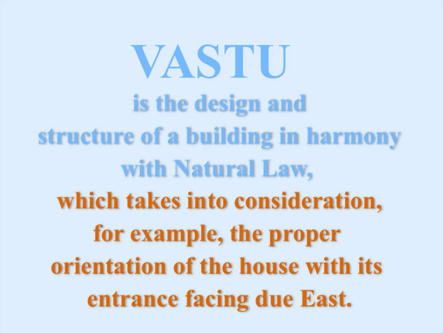 Vastu, structure of building in harmony